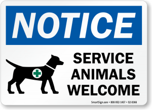 """a sign that says """"notice service animals welcome"""" and has a black figure of a dog with a vest"""